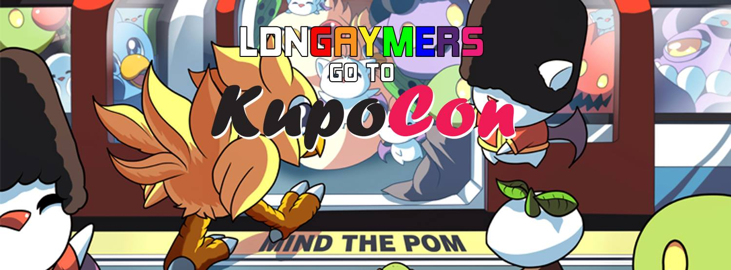 LDNGaymers - Kupocon - Mind The Pom