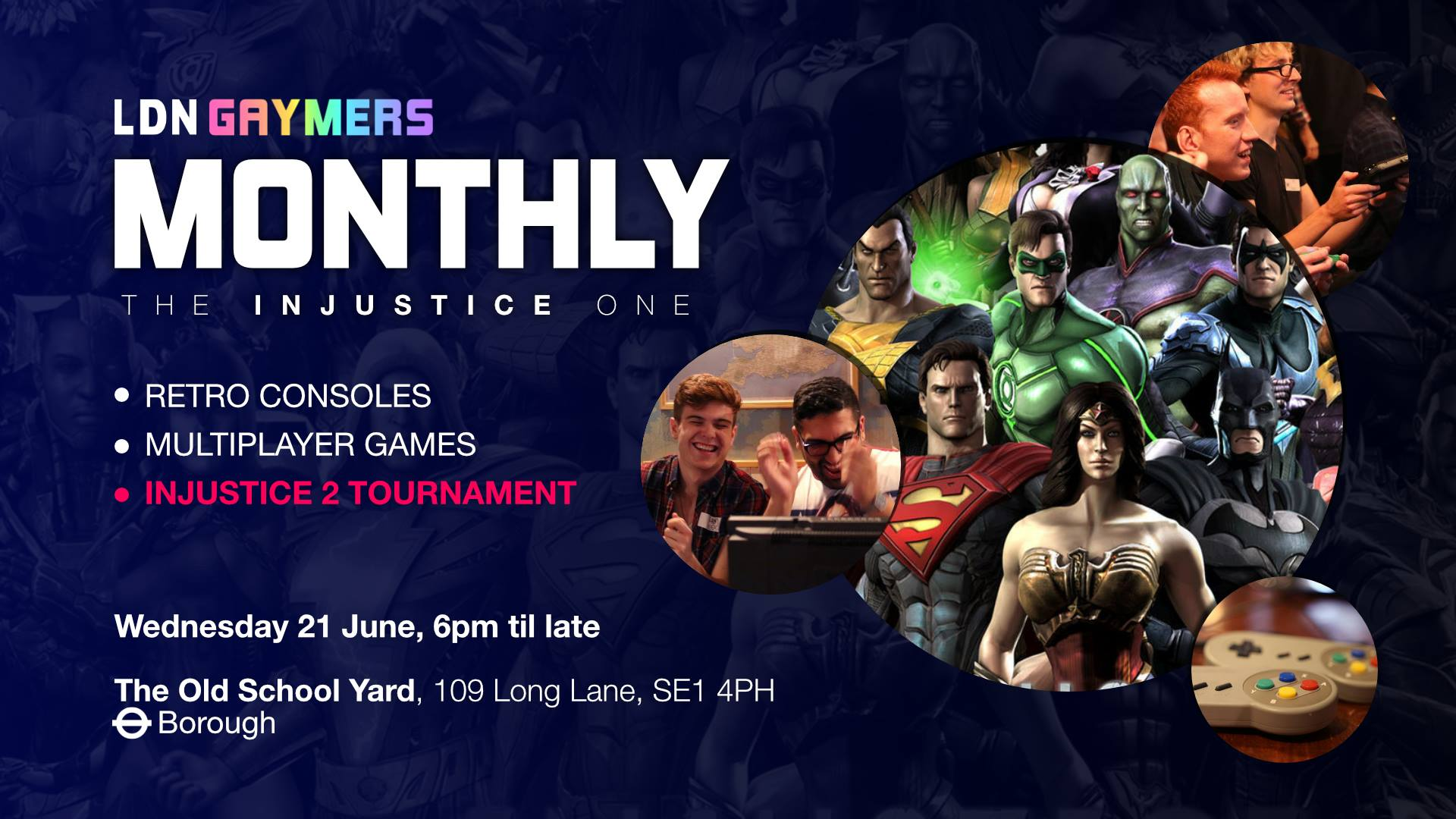 LDN Gaymers Monthly: The Injustice One