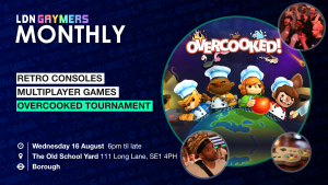 LDN Gaymers Monthly August 2017
