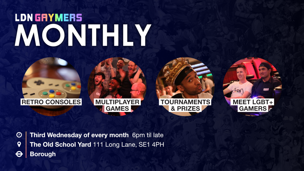 LDN Gaymers Monthly
