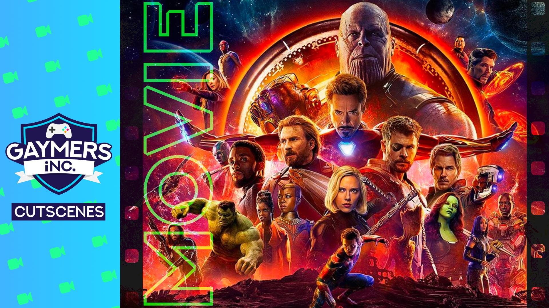 Avengers: Infinity War - Gaymers iNC.